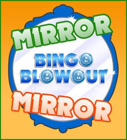 Mirror mirror bingo blowout free online bingo for Mirror bingo